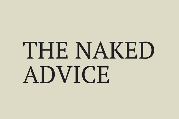 THE NAKED ADVICE